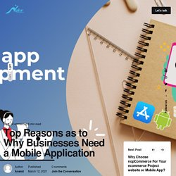 Top Reasons as to Why Businesses Need a Mobile Application