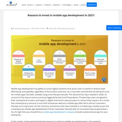 Reasons for businesses to invest in mobile app development!