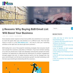 5 Reasons Why Buying B2B Email List Will Boost Your Business