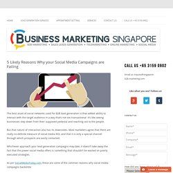 5 Likely Reasons Why your Social Media Campaigns are Failing