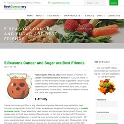 5 Reasons Cancer and Sugar are Best Friends