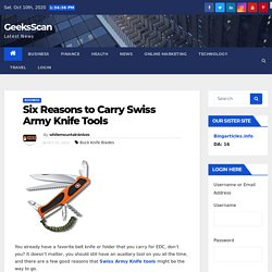 Six Reasons to Carry Swiss Army Knife Tools - GeeksScan