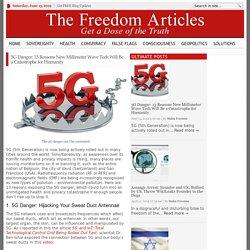 5G Danger: 13 Reasons MMW Spell Catastrophe for Humanity
