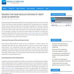 Reasons That Make Regular Checking Of Credit Score So Important