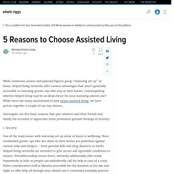 5 Reasons to Choose Assisted Living