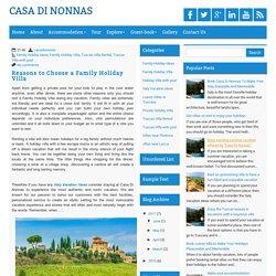 Reasons to Choose a Family Holiday Villa ~ CASA DI NONNAS