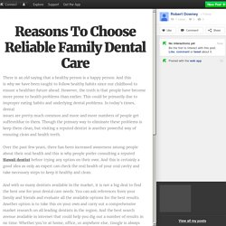 Reasons To Choose Reliable Family Dental Care