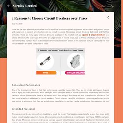 5 Reasons to Choose Circuit Breakers over Fuses