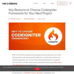Key Reasons to Choose Codeigniter Framework for Your Next Project