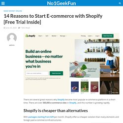 14 Reasons to Start E-commerce with Shopify [Free Trial Inside]