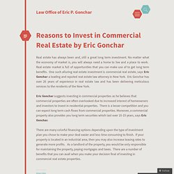 Reasons to Invest in Commercial Real Estate by Eric Gonchar