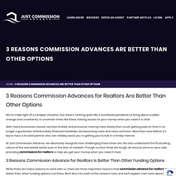 3 Reasons Commission Advances Are Better Than Other Options
