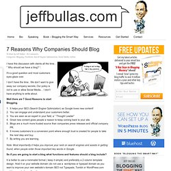 7 Reasons Why Companies Should Blog « Jeffbullas's Blog 3.6 Beta