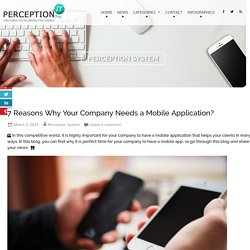 7 Reasons Why Your Company Needs a Mobile Application?