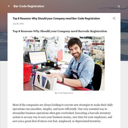 Top 8 Reasons-Why Should your Company need Bar-Code Registration