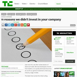 11 reasons we didn't invest in your company