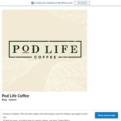 Reasons That Make Compostable Nespresso Coffee Pods A Great Choice – Pod Life Coffee