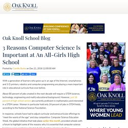 3 Reasons Computer Science Is Important at An All-Girls High School