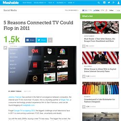 5 Reasons Connected TV Could Flop in 2011