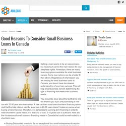 Good Reasons To Consider Small Business Loans In Canada
