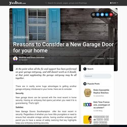 Reasons to Consider a New Garage Door for your home