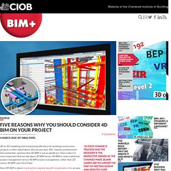 Five reasons why you should consider 4D BIM on your project