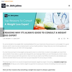 Top 4 Reasons To Consult A Weight Loss Expert in MA