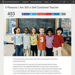5 Reasons I Am Still a Self-Contained Teacher