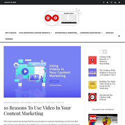 10 Reasons To Use Video In Your Content Marketing - Webwooz Media
