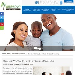 Reasons Why You Should Seek Couples Counseling