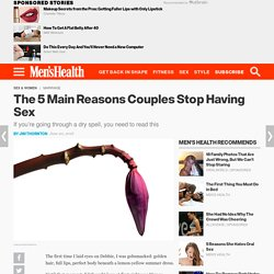 The 5 Main Reasons Why Happy Couples Stop Having Sex