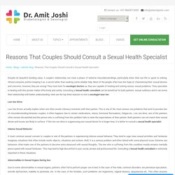 Reasons That Couples Should Consult a Sexual Health Specialist