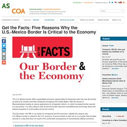 Get the Facts: Five Reasons Why the U.S.-Mexico Border Is Critical to the Economy
