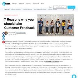 7 Reasons why you should take Customer Feedback