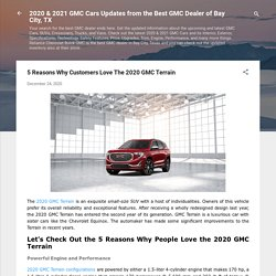5 Reasons Why Customers Love The 2020 GMC Terrain