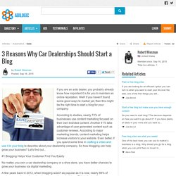 3 Reasons Why Car Dealerships Should Start a Blog