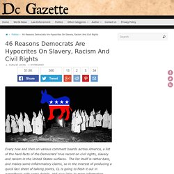 46 Reasons Democrats Are Hypocrites On Slavery, Racism And Civil Rights