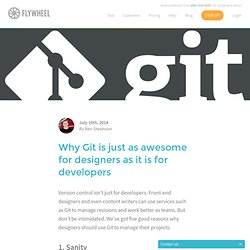 Five reasons why designers should Git - Flywheel