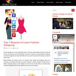 Top 7 Reasons to Learn Fashion Designing - Hamstech Blog