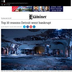 Top 10 reasons Detroit went bankrupt