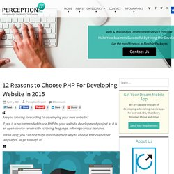 12 Reasons to Choose PHP For Developing Website in 2015