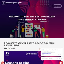 Reasons To Hire The Best Mobile App Development Company