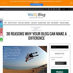 30 Reasons Why Your Blog Can Make A Difference