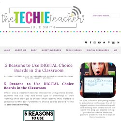 5 Reasons to Use DIGITAL Choice Boards in the Classroom