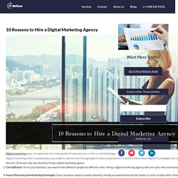 10 Reasons to Hire a Digital Marketing Agency -