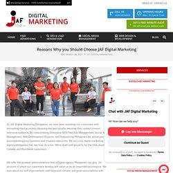 Reasons Why you Should Choose JAF Digital Marketing