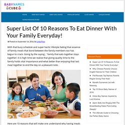 Top 10 Reasons To Eat Dinner With Your Family