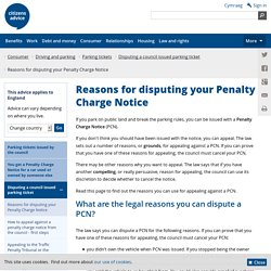 Reasons for disputing your Penalty Charge Notice