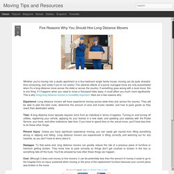 Moving Tips and Resources: Five Reasons Why You Should Hire Long Distance Movers