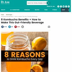 7 Reasons to Drink Kombucha Every Day - Dr. Axe